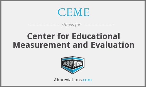 CEME - Center for Educational Measurement and Evaluation