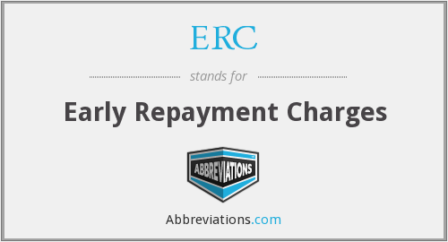 ERC - Early Repayment Charges