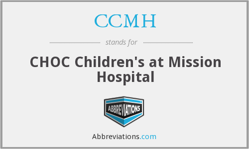 CCMH - CHOC Children's at Mission Hospital