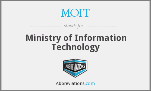 What does MOIT stand for?