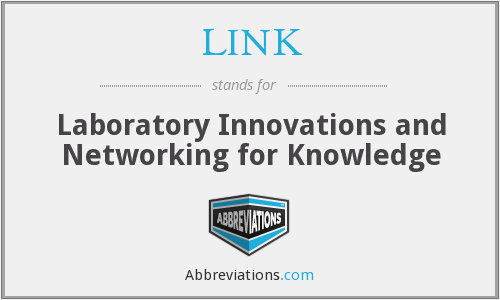 LINK - Laboratory Innovations and Networking for Knowledge