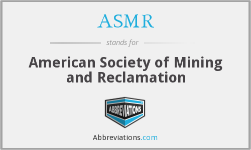ASMR - American Society of Mining and Reclamation