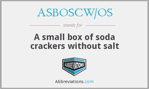 ASBOSCW/OS - A small box of soda crackers without salt