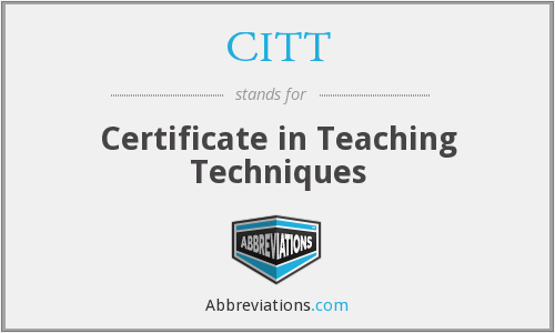 CITT - Certificate in Teaching Techniques