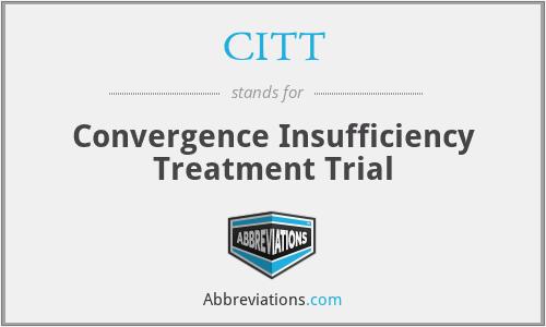 CITT - Convergence Insufficiency Treatment Trial