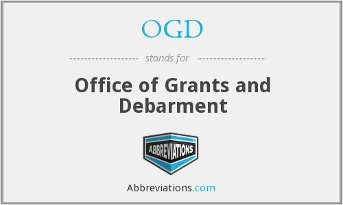 OGD - Office of Grants and Debarment