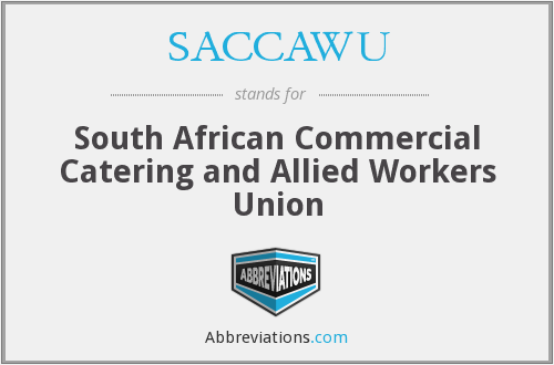 What does SACCAWU stand for?