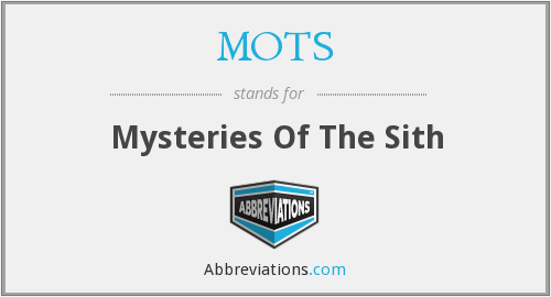 MOTS - Mysteries Of The Sith