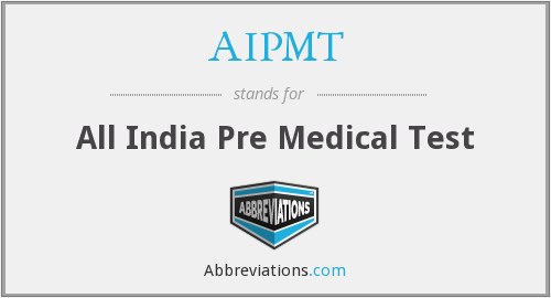 What does AIPMT stand for?