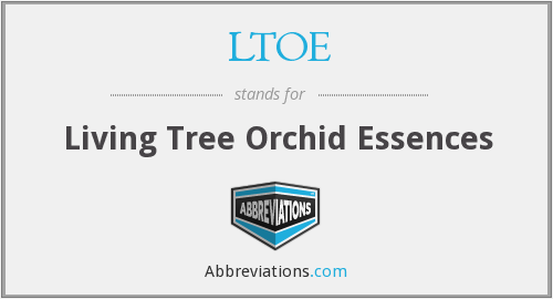 LTOE - Living Tree Orchid Essences
