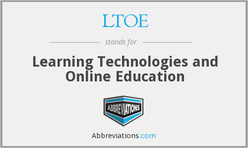 LTOE - Learning Technologies and Online Education