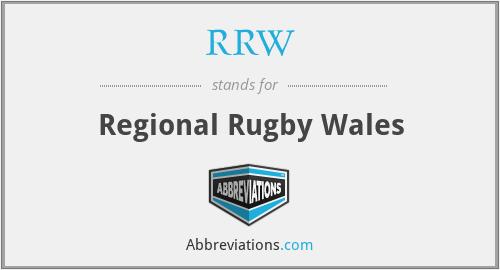 RRW - Regional Rugby Wales