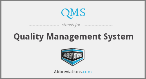 QMS - Quality Management System