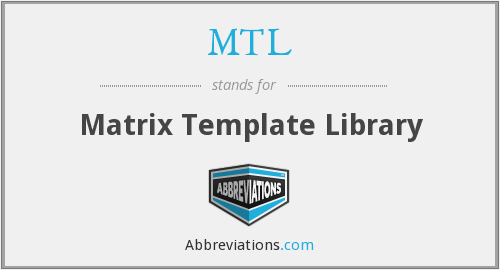 MTL - Matrix Template Library