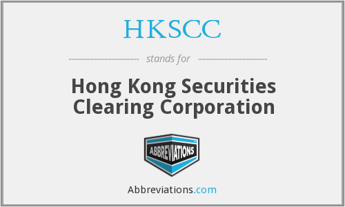 What does HKSCC stand for?