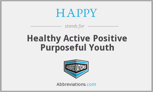 HAPPY - Healthy Active Positive Purposeful Youth