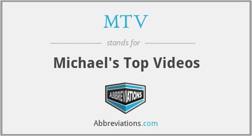 MTV - Michael's Top Videos