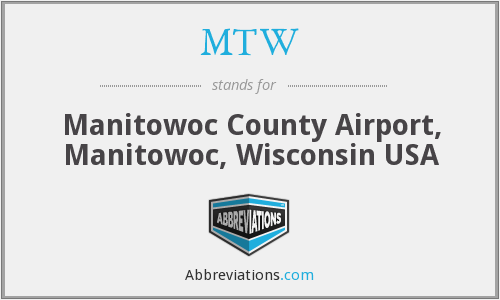 MTW - Manitowoc County Airport, Manitowoc, Wisconsin USA