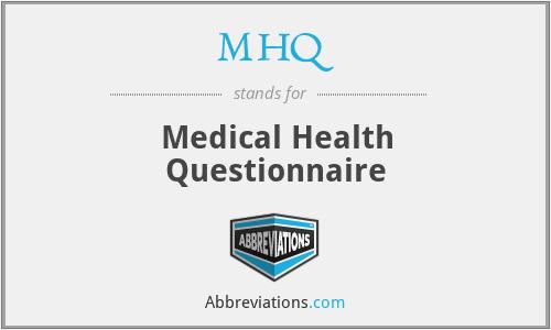 mhq medical health questionnaire