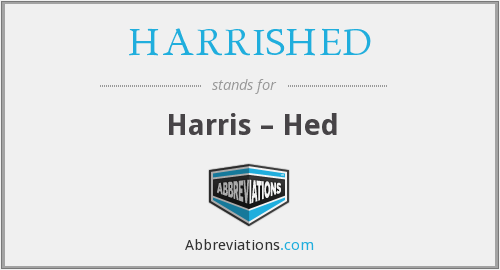 What does HARRISHED stand for?