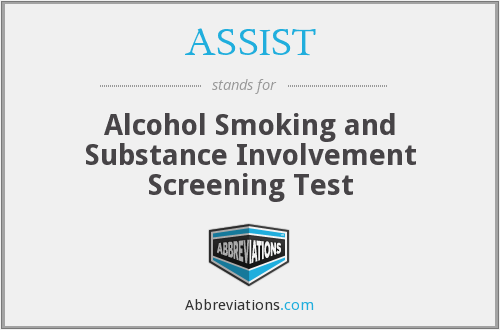 ASSIST - Alcohol Smoking and Substance Involvement Screening Test