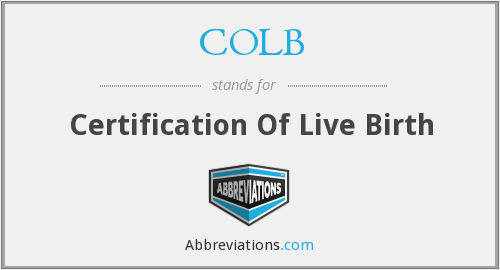 COLB - Certification Of Live Birth