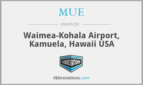 MUE - Waimea-Kohala Airport, Kamuela, Hawaii USA