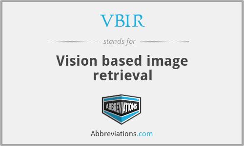 VBIR - Vision based image retrieval