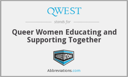 QWEST - Queer Women Educating and Supporting Together