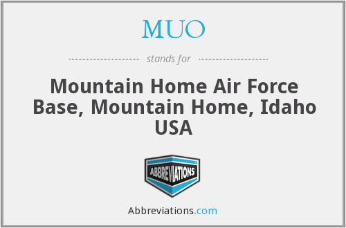 MUO - Mountain Home Air Force Base, Mountain Home, Idaho USA