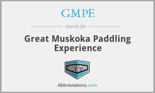 GMPE - Great Muskoka Paddling Experience