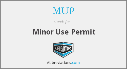 MUP - Minor Use Permit