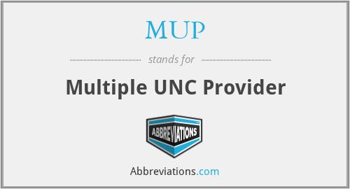 MUP - Multiple UNC Provider