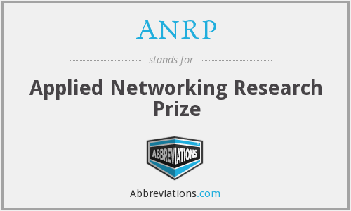 ANRP - Applied Networking Research Prize