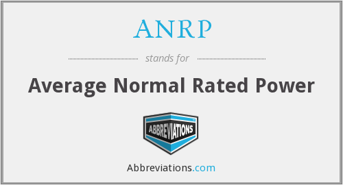 ANRP - Average Normal Rated Power
