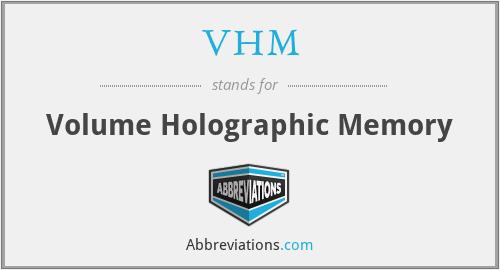 VHM - Volume Holographic Memory