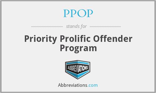 PPOP - Priority Prolific Offender Program