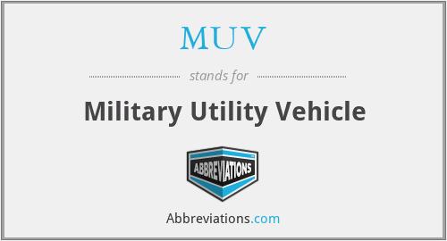 MUV - Military Utility Vehicle