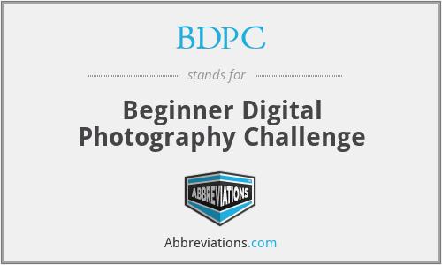 BDPC - Beginner Digital Photography Challenge