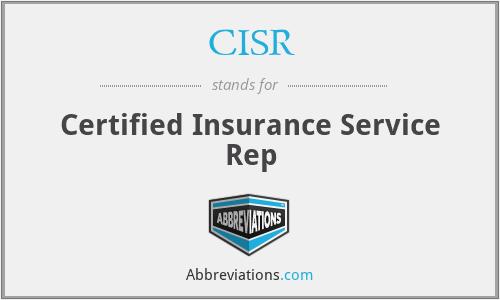 CISR - Certified Insurance Service Rep