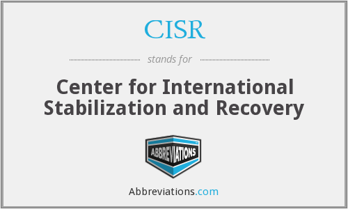 CISR - Center for International Stabilization and Recovery