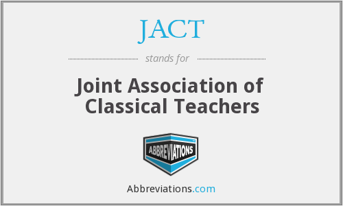 JACT - Joint Association of Classical Teachers