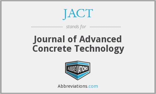 JACT - Journal of Advanced Concrete Technology