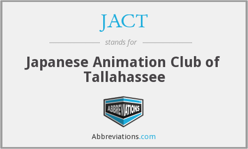 JACT - Japanese Animation Club of Tallahassee