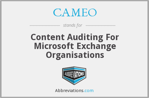 CAMEO - Content Auditing For Microsoft Exchange Organisations