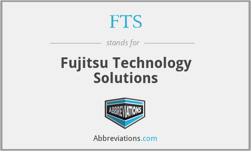 FTS - Fujitsu Technology Solutions