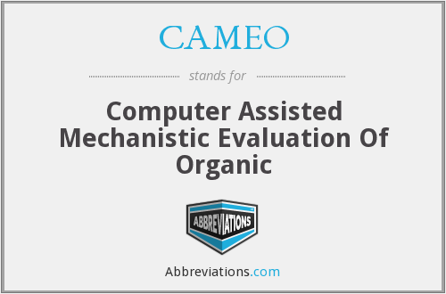 CAMEO - Computer Assisted Mechanistic Evaluation Of Organic