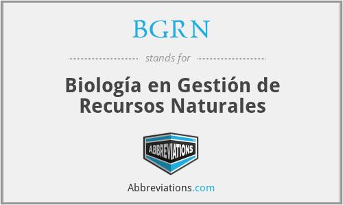BGRN - Biología en Gestión de Recursos Naturales