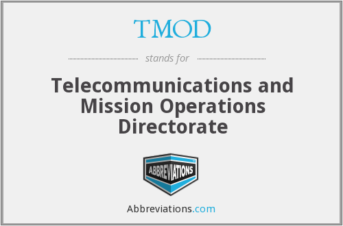 TMOD - Telecommunications and Mission Operations Directorate