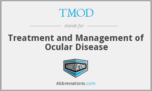 TMOD - Treatment and Management of Ocular Disease